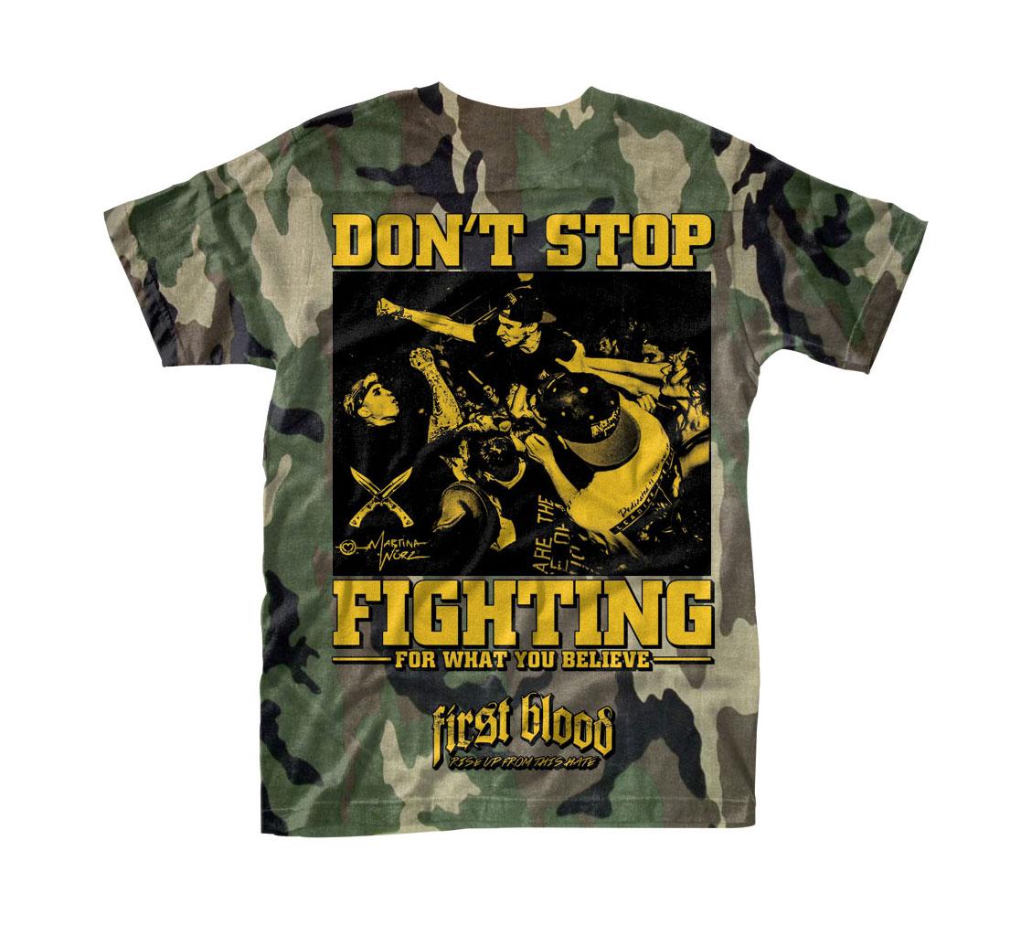 Don't Stop Fighting Camo T-Shirt / 10€